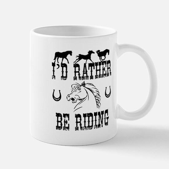 Horses I'd Rather Be Riding Mugs