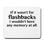 Flashbacks Mousepad