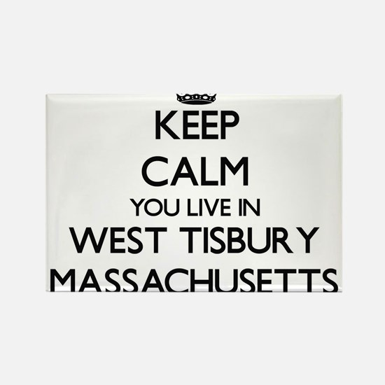 Keep calm you live in West Tisbury Massach Magnets