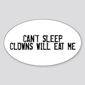Clowns Will Eat Me Oval Sticker