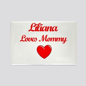 Liliana Loves Mommy Rectangle Magnet