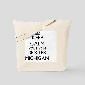Keep calm you live in Dexter Michigan Tote Bag