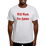 Will Work For Ammo Light T-Shirt