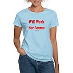 Will Work For Ammo Women's Light T-Shirt