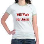 Will Work For Ammo Jr. Ringer T-Shirt