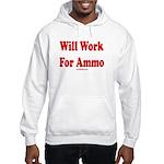 Will Work For Ammo Hooded Sweatshirt