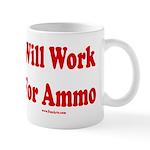 Will Work For Ammo Mug