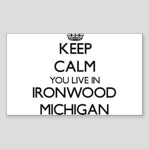 Keep calm you live in Ironwood Michigan Sticker