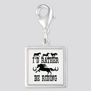 I'd Rather Be Riding Horses Charms