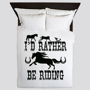 I'd Rather Be Riding Horses Queen Duvet