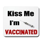 Kiss Me I'm Vaccinated Mousepad