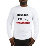 Kiss Me I'm Vaccinated Long Sleeve T-Shirt