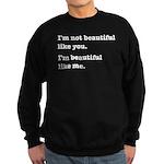 Beautiful Like Me Sweatshirt (dark)