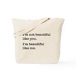 Beautiful Like Me Tote Bag