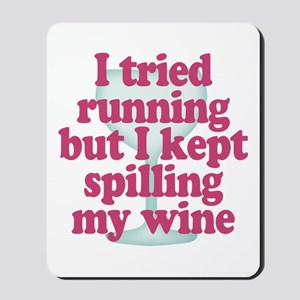 Wine vs Running Lazy Humor Mousepad