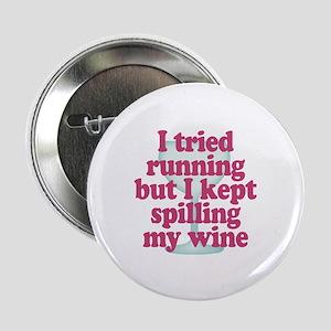 "Wine vs Running Lazy Humor 2.25"" Button"