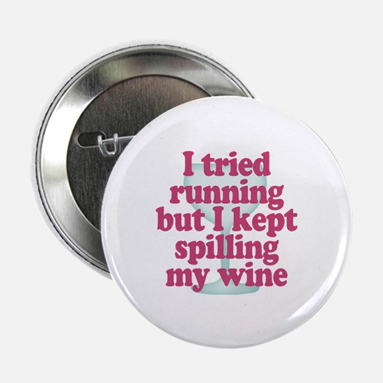 "Wine vs Running Lazy Humor 2.25"" Button"