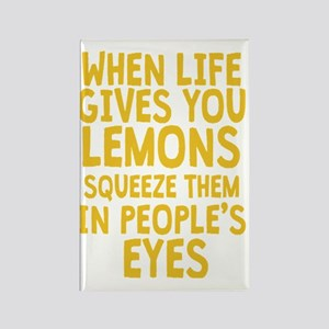 When Life Gives You Lemons Rectangle Magnet