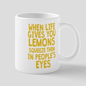 When Life Gives You Lemons Mugs