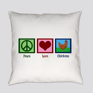 Peace Love Chickens Everyday Pillow