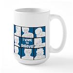 I Want To Believe Mugs