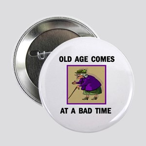 OLD AGE Button