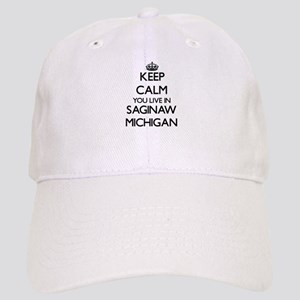 Keep calm you live in Saginaw Michigan Cap