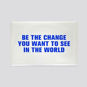 Be the change you want to see in the world-Akz blu