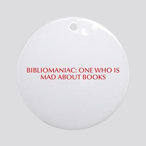 Bibliomaniac One who is mad about books-Opt red 70
