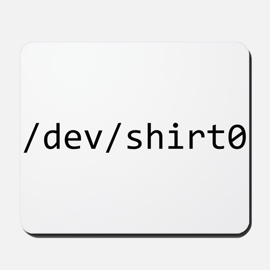 /dev/shirt0 Mousepad