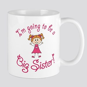 Im going to be a Big Sister! Mugs