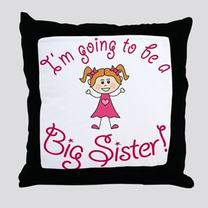 Im going to be a Big Sister! Throw Pillow