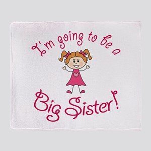 Im going to be a Big Sister! Throw Blanket