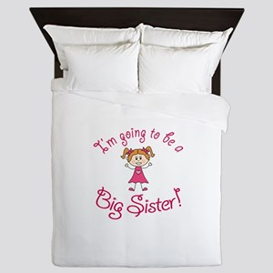 Im going to be a Big Sister! Queen Duvet