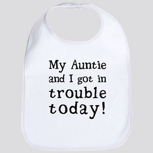 My Auntie and I got in trouble today! (Black) Bib