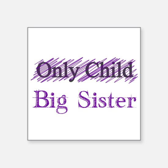 Only Child to Big Sister Sticker