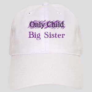 Only Child to Big Sister Cap
