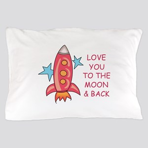To The Moon Pillow Case