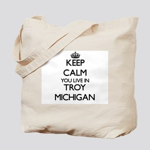 Keep calm you live in Troy Michigan Tote Bag