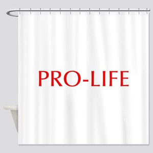 Pro Life-Opt red 550 Shower Curtain