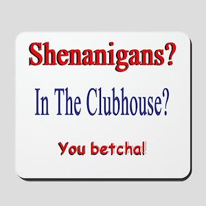 Shenanigans? Mousepad