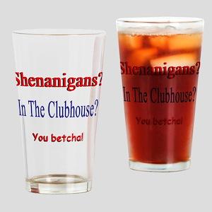 Shenanigans? Drinking Glass