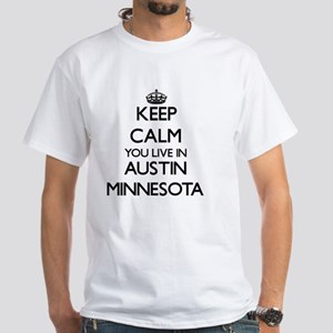 Keep calm you live in Austin Minnesota T-Shirt