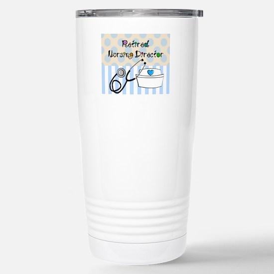 Retired Nursing Directo Stainless Steel Travel Mug