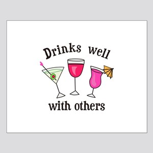 DRINKS WELL WITH OTHERS Posters