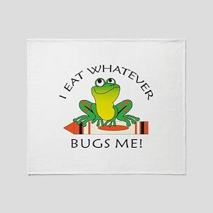 I EAT WHATEVER BUGS ME Throw Blanket