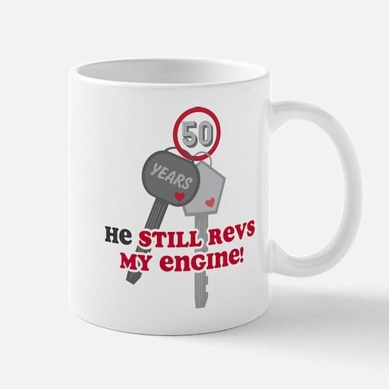 He Revs My Engine 50 Mug