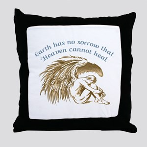 EARTH HAS NO SORROW Throw Pillow