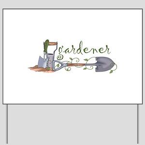 Gardener Yard Sign