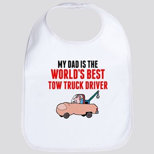 My Dad Is The Worlds Best Tow Truck Driver Bib